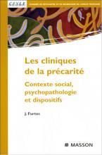 Les cliniques de la précarité. Contexte social, psychopathologie et dispositifs