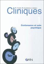 Cliniques. Dossier « Contenance et soin psychique »