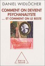 Comment on devient psychanalyste… et comment on le reste