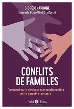 Conflits de familles. Comment sortir des impasses relationnelles entre parents et enfants
