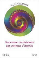 Connexions. Dossier « Soumission ou résistance auxsystèmes d'emprise »