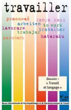 Travailler.  Revue internationale de psychopathologie et de psychodynamique du travail.  Dossier «Travail et langage»