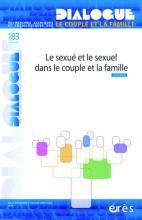 Dialogue. Dossier « Le sexué et le sexuel dans le couple et la famille »