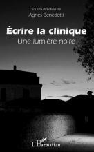 Écrire la clinique. Une lumière noire