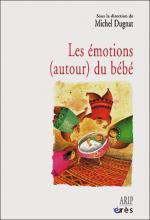 Les émotions (autour du bébé)