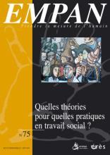 Empan. Dossier « Quelles théories pour quelles pratiques en travail social ? »