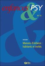 Enfances et psy. Dossier « Maisons d'enfance : habitants et invités »