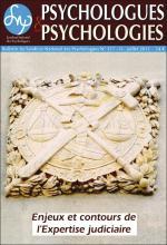 Psychologues et psychologies. Dossier « Enjeux et contours de l'expertise judiciaire »