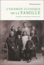 L'examen clinique de la famille. Modèles et instruments d'évaluation