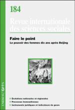 Revue internationale des sciences sociales. Dossier « Faire le point. Le pouvoir des femmes dix ans après Beijing »