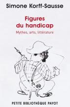 Figures du handicap. Mythes, arts, littérature