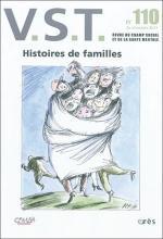 V.S.T. Revue du champ social etde la santé mentale. Dossier « Histoires de familles »
