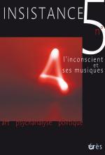 Insistance. L'inconscient et ses musiques