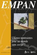 Empan. Dossier « Ultimes contraintes pour un monde sans social ? »