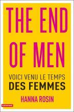 The End of Men. Voici venu le temps des femmes