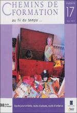 Chemins de formation. Dossier « Récits pour enfants, récits d'enfants, récits d'enfance »