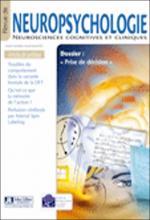 Revue de neuropsychologie. Dossier « Neuropsychologie et prise de décision »