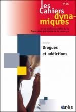 Les Cahiers dynamiques. Dossier « Drogues et addictions »