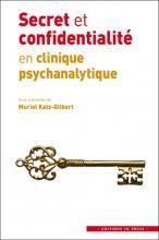 Secret et confidentialité en clinique psychanalytique