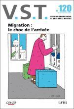 V. S. T. Dossier « Migration : le choc de l'arrivée »