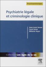 Psychiatrie légale et criminologie clinique
