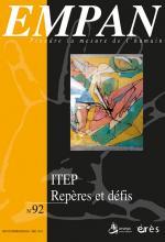 Empan. Dossier « ITEP. Repères et défis »