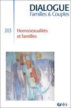 Dialogue. Dossier « Homosexualités et familles »