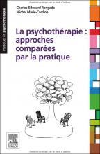 La psychothérapie : approches comparées par la pratique