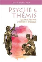 Psyché & Thémis. Éléments de droit pour la pratique du psychologue