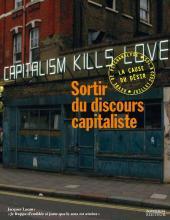 La cause du désir. Dossier «Sortir du discours capitaliste»