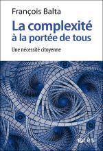 La complexité à la portée de tous. Une nécessité citoyenne