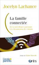 La famille connectée. De la surveillance parentale à la déconnexion des enfants