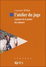 L'atelier du juge. À propos de la justice des mineurs