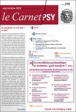 Le Carnet PSY  « La consultation psychanalytique en institution  : quels transferts ? (3) »