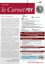 Le Carnet Psy. Dossier «Les bébés invisibles et leurs parents dans le contexte de la pandémie Covid-19 »