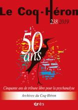 Le Coq-Héron. Cinquante ans de tribune libre pour la psychanalyse
