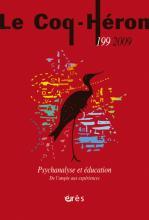 Le Coq-Héron. Dossier « Psychanalyse et éducation. De l'utopie aux expériences »