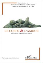 Le corps & l'amour. Psychanalyse et anthropologie critique