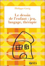 Le dessin de l'enfant: jeu,langage, thérapie