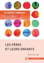 Le divan familial. Dossier « Les pères et leurs enfants »