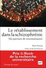 Le rétablissement dans la schizophrénie. Un parcours de reconnaissance