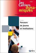 Les Cahiers dynamiques. Dossier «Parcours de jeunes en institution»