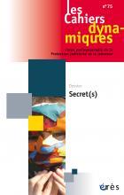 Les Cahiers dynamiques. Dossier « Secret(s) »