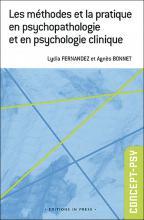Les méthodes et la pratique en psychopathologie et en psychologie clinique