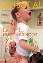 Lien social. Dossier « La PMI en souffrance »