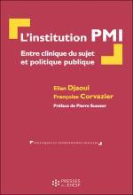 L'institution PMI. Entre clinique du sujet et politique publique