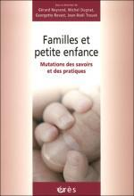 Famille et petite enfance. Mutations des savoirs et des pratiques