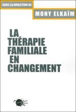 La thérapie familiale en changement
