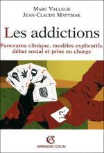 Les addictions. Panorama clinique, modèles explicatifs, débat social et prise en charge