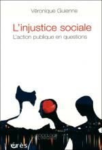 L'injustice sociale. L'action publique en questions